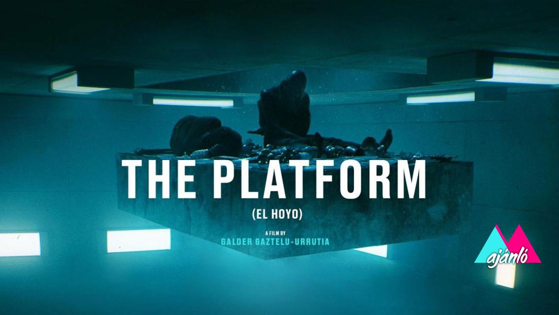 """A hely, ahol """"eszel, vagy különben megesznek"""" – A platform"""